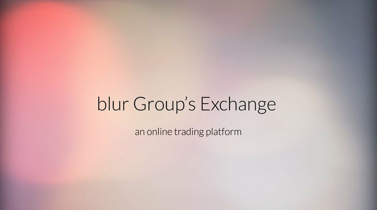 blur Group's Exchange explained