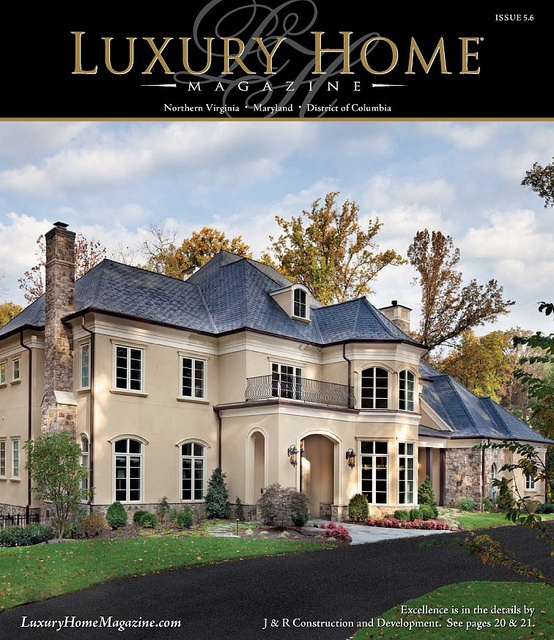 Luxury home magazine washington dc issue 5 6 washington for Dream homes magazine