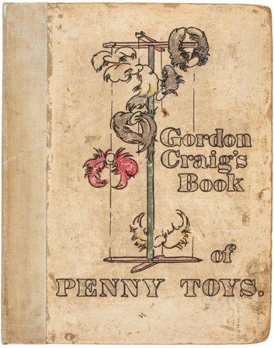 CRAIG, Edward Gordon. Gordon Craig's Book of Penny Toys. Hackbridge, Surrey, At The Sign Of The Rose, 1899. #woodcut #graphic #artnouveau