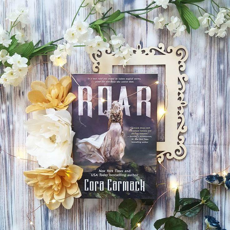 Roar by Cora Carmack photo courtesy of @remmingtonreads instagram  #YAfantasy #YAromance