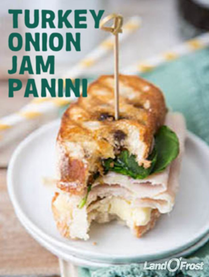 Pair onion jam with Land O'Frost turkey and cheese on ciabatta bread ...