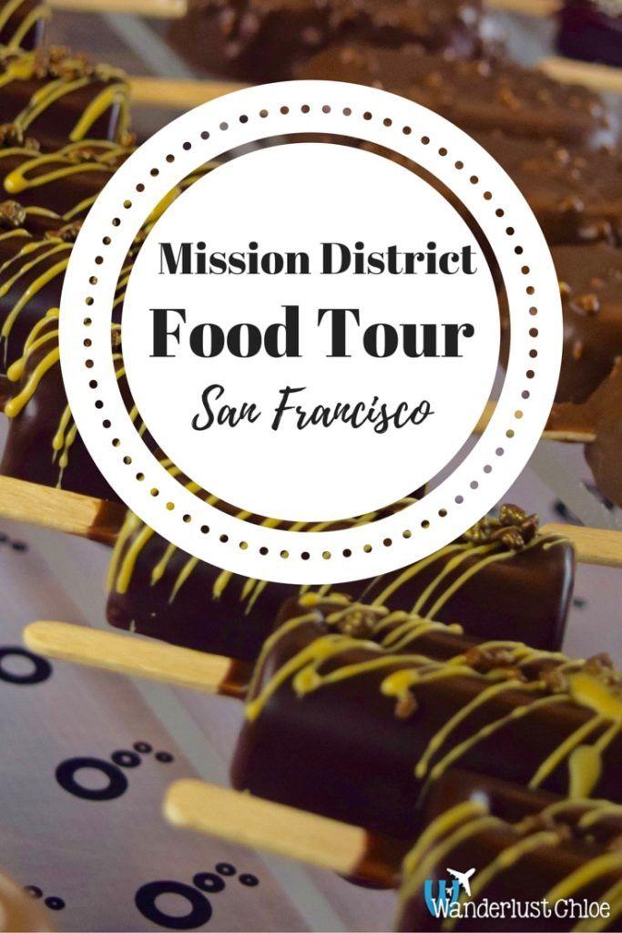Mission District: San Francisco Food Tour | Wanderlust Chloe