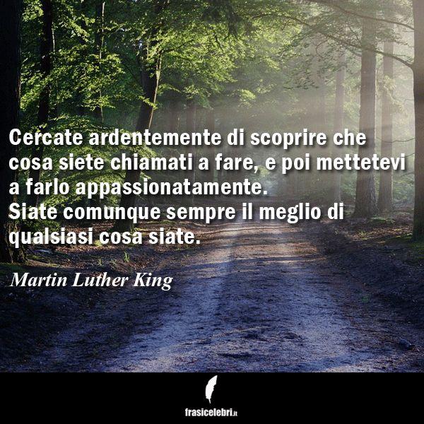 Seguite l'insegnamento di Martin Luther King con www.frasicelebri.it! http://www.frasicelebri.it/frasi-di/martin-luther-king/