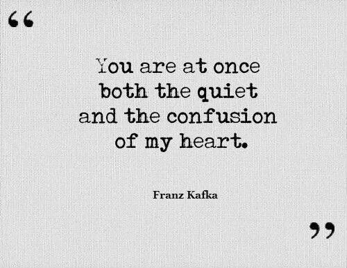 ...both the quiet and the confusion