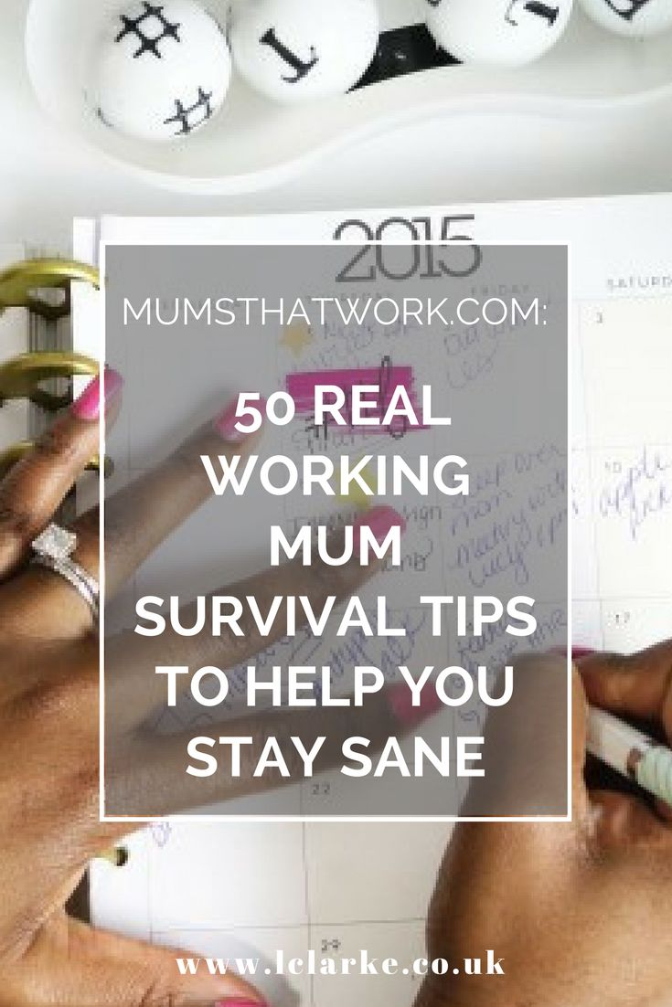 MumsThatWork.com: 50 Real Working Mum Survival Tips To Help You Stay Sane