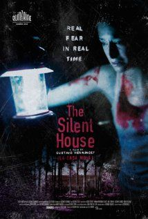 (The Silent House), directed by Gustavo Hernandez.  Starts off with a lot of promise and a real sense of dread, but then gets a little wacky and loses it's momentum.