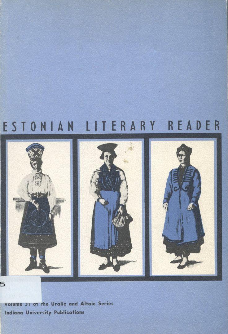 Estonian literary reader / by Ants Oras Bloomington : Indiana University, 1963 Topogràfic: R 809.454.5 Est  #CRAIUBLletres #bibliotecaPauGines