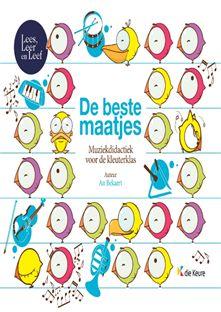 De beste maatjes : muziekdidactiek voor de kleuterklas -  Bekaert, An -  plaats 471.46