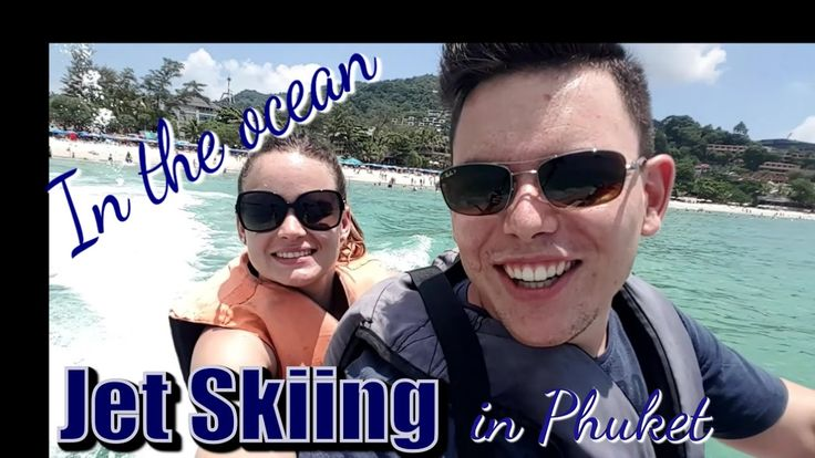 Jet skiing in the ocean | Phuket Travel Vlog