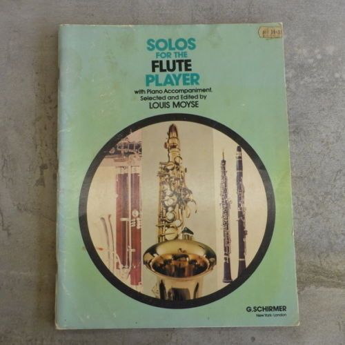 Vintage Solos for the Flute Player with Piano Accompaniment. Selected and Edited by Louis Moyse. Copyright MCMLXI by G. Schirmer, Inc. Printed in U.S.A. Edition 2411, 70 pages.