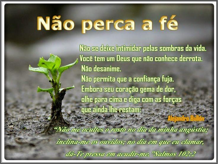 Promessas para hoje: Não perca a fé-Salmos 102:2