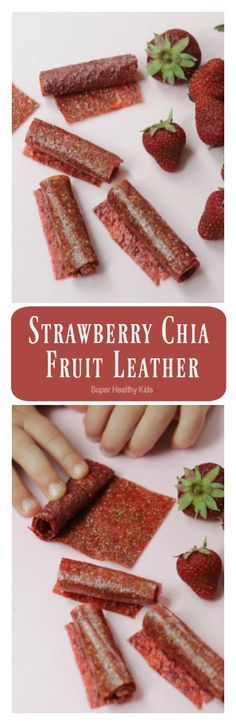 Super Yummy Strawberry Chia Fruit Leather. Homemade fruit leather with an extra superfood ingredient! http://www.superhealthykids.com/super-yummy-strawberry-chia-fruit-leather/