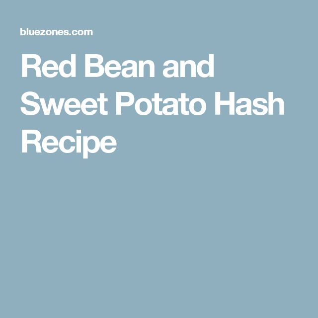 Red Bean and Sweet Potato Hash Recipe