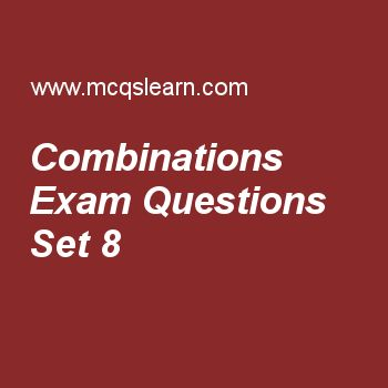 Practice test on combinations, college math quiz 8 online. Free math exam's questions and answers to learn combinations test with answers. Practice online quiz to test knowledge on combinations, linear and quadratic function, binary operation, math problems, period of trigonometric functions worksheets. Free combinations test has multiple choice questions set as 6p4 is equal to, answer key with choices as 36, 360, 6 and 4 to test study skills. For learning, practice online permutation..