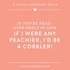 Southern sayings from @Southern Weddings Magazine