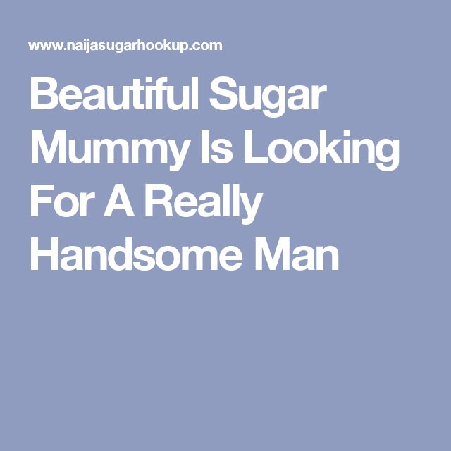 Beautiful Sugar Mummy Is Looking For A Really Handsome Man