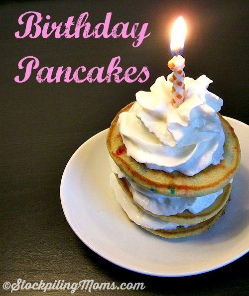 25+ Best Ideas About Birthday Pancakes On Pinterest