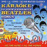 Karaoke to Your Favourite Beatles Songs [2CD] [CD]