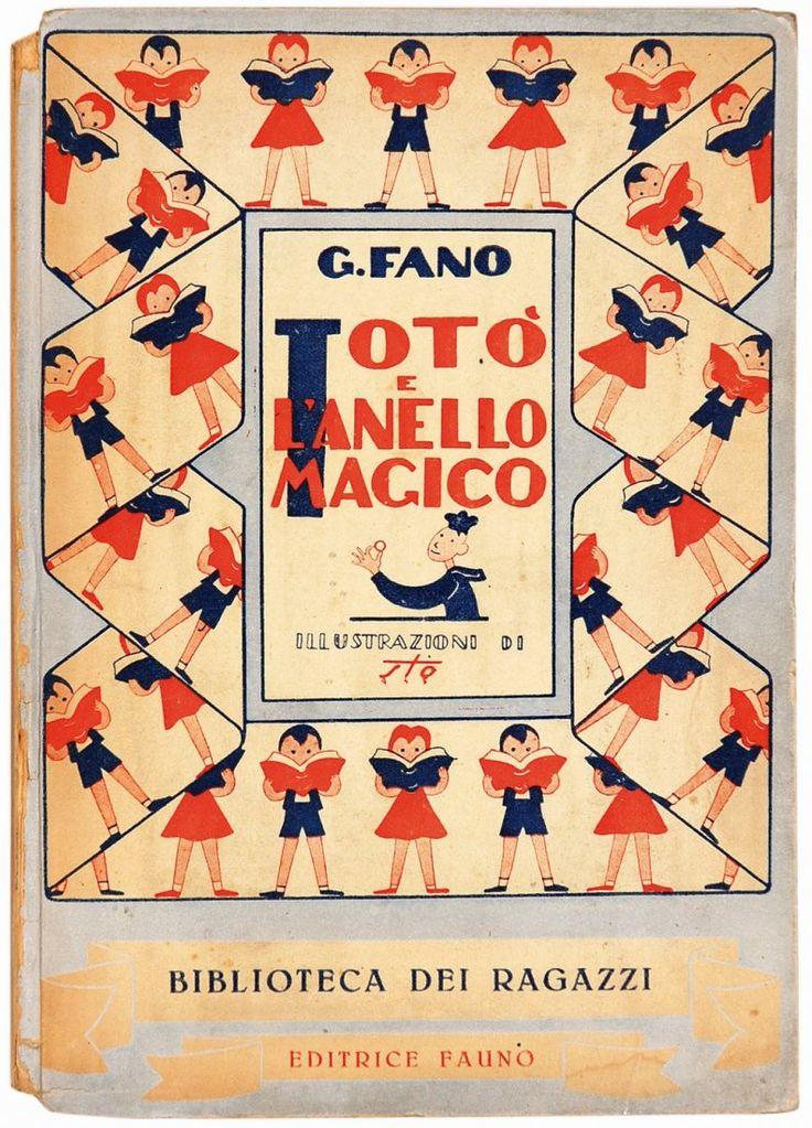 1STO (SERGIO TOFANO) Totò e l'Anello Magico Editorial hardback with color illustrations by Tofano. di G. Fano. Fauno, Roma 1945. Biblioteca dei Ragazzi.