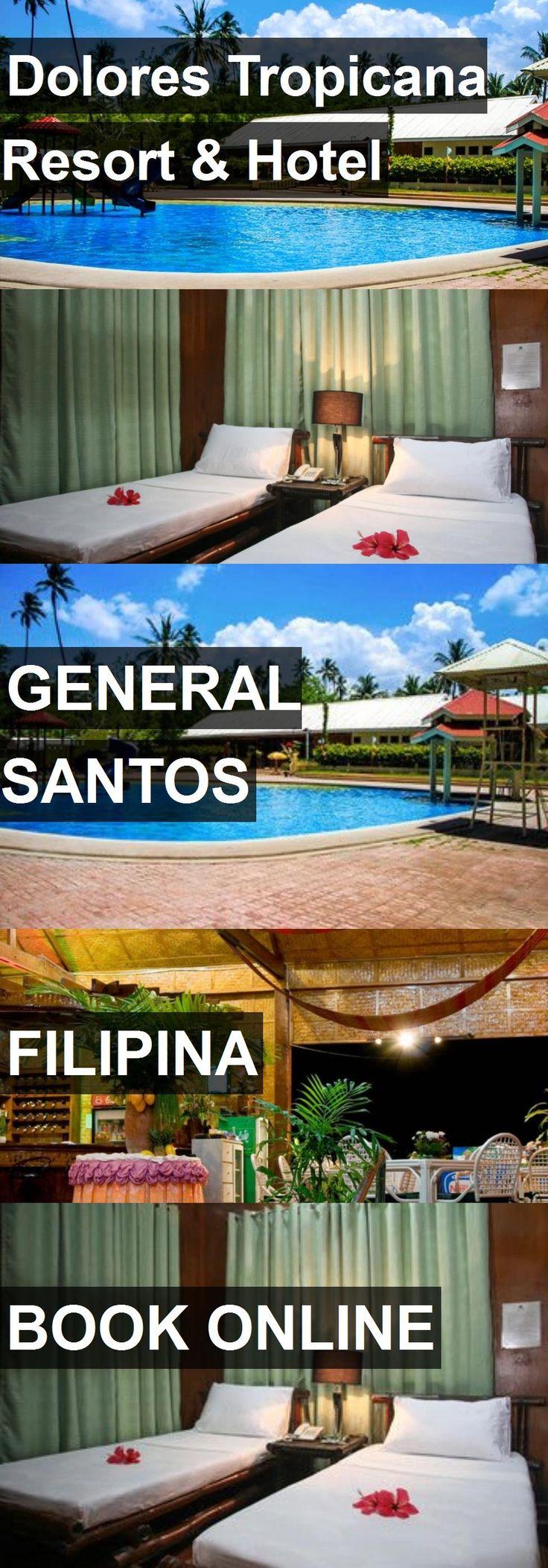Dolores Tropicana Resort