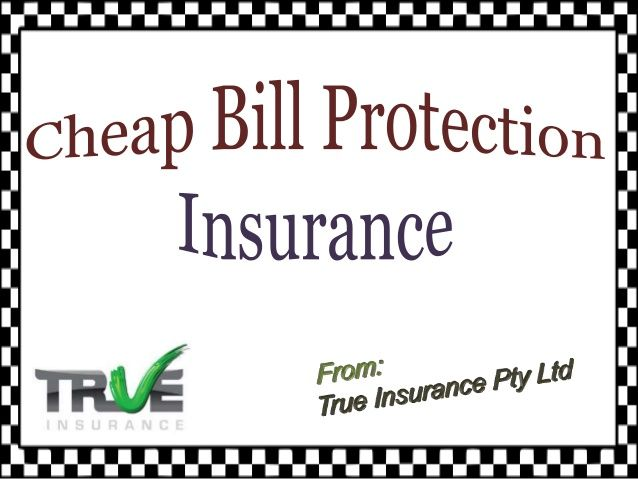 Check out this Presentation to know about cheap bill protection insurance policy and the exciting offers for Australians. Cover your lifestyle with this great  insurance policy and find out more via click on this link http://www.trueinsurance.com.au/bill-protection-insurance/