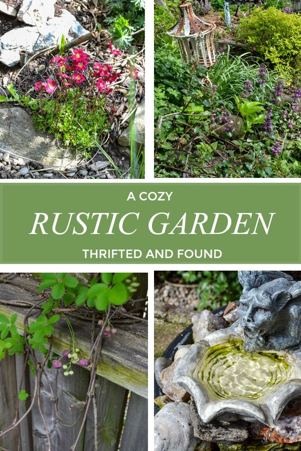 A Cozy Rustic Garden Collected Over Time Red Cottage Chronicles Rustic Gardens Rusty Garden Garden Projects