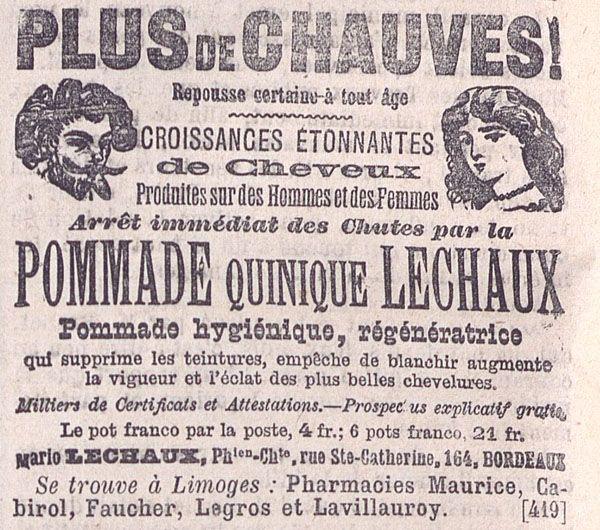 Plus de chauves! Pommade Quinique Lechaux, le Rapide 1888 - Bfm Limoges.