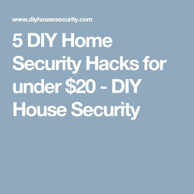 5 DIY Home Security Hacks for under $20 - DIY House Security