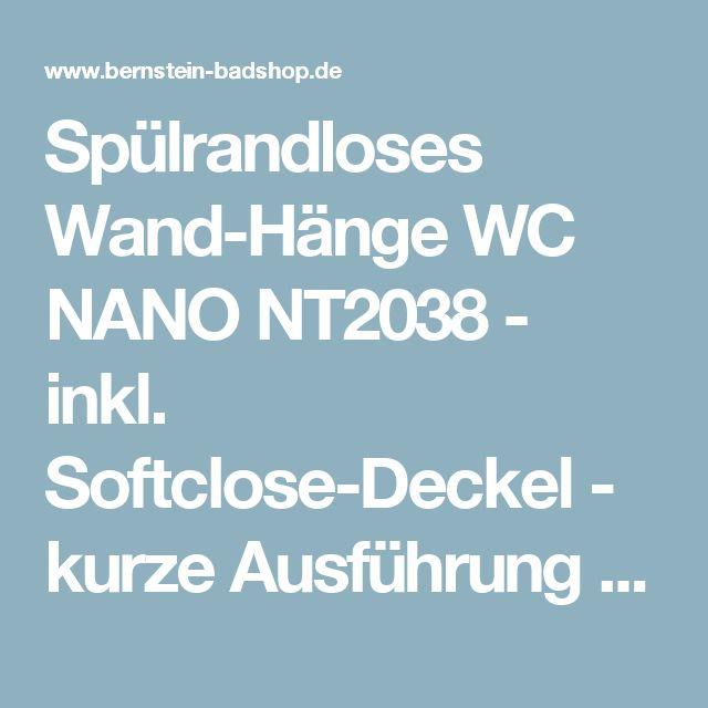 Spülrandloses Wand-Hänge WC NANO NT2038 - inkl. Softclose-Deckel - kurze Ausführung Badewelt Wand WC´s
