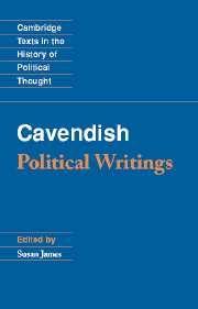 Margaret Cavendish, duchess of Newcastle: political writings / edited by Susan James. -- Cambridge : Cambridge University Press, 2003 en http://absysnet.bbtk.ull.es/cgi-bin/abnetopac?TITN=526651
