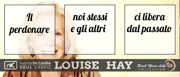 Affermazione su perdono , Uno strumento potente del metodo di Louise Hay e che può portare notevoli vantaggi a noi stessi.  Segui www.facebook.com/puoiguarirelatuavita