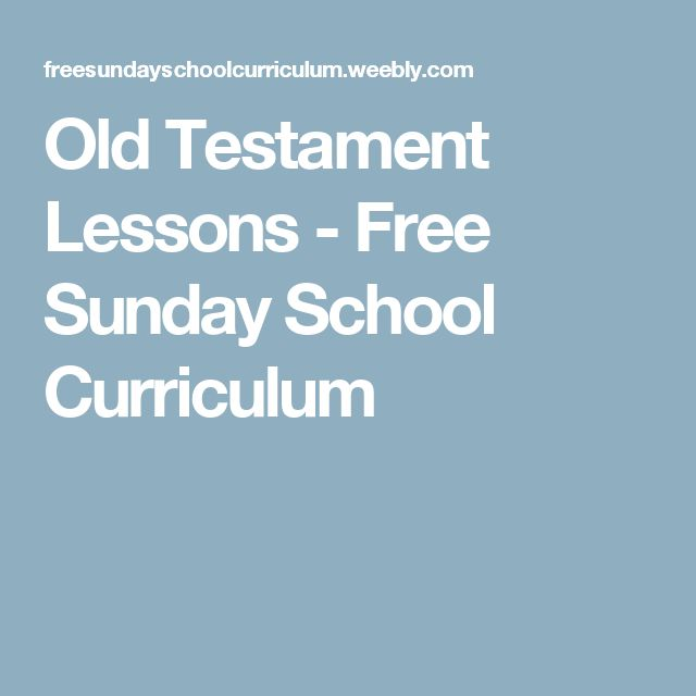 Old Testament Lessons - Free Sunday School Curriculum