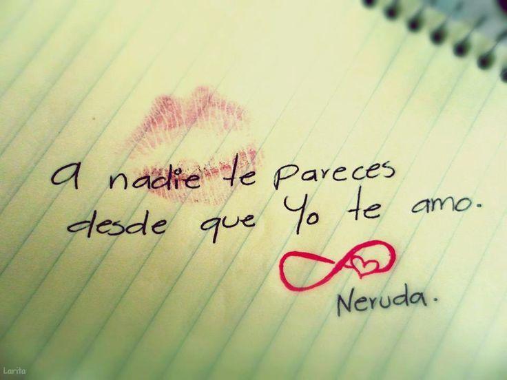 Pablo Neruda Pensamientos T Te Amo Filastrocche E