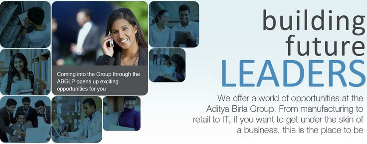 Aditya Birla Group Leadership Programs - A wide variety of opportunities available for MBA students.