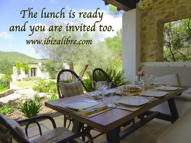 The lunch is ready and you are invited too.. hurry up! www.ibizalibre.com
