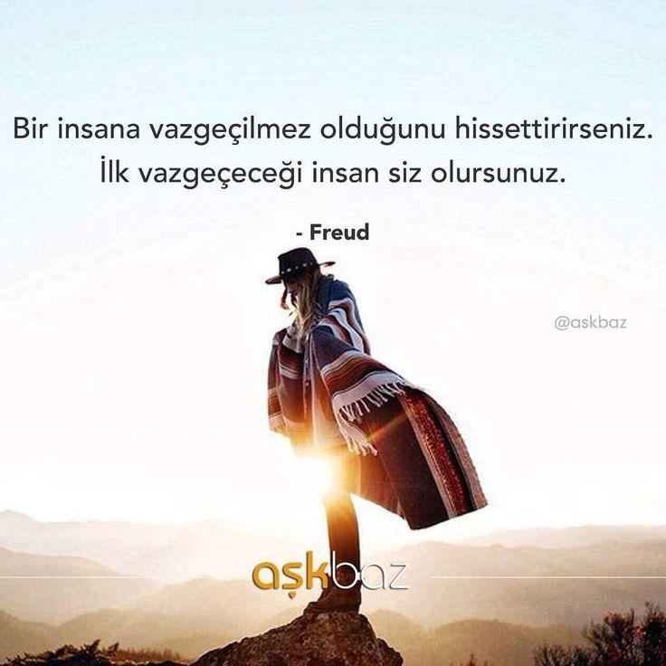 Bir insana vazgeçilmez olduğunu hissettirseniz,  İlk vazgeçeceği insan siz olursunuz.   - Sigmund Freud  (Kaynak: Instagram - askbaz)  #sözler #anlamlısözler #güzelsözler #manalısözler #özlüsözler #alıntı #alıntılar #alıntıdır #alıntısözler #şiir #edebiyat