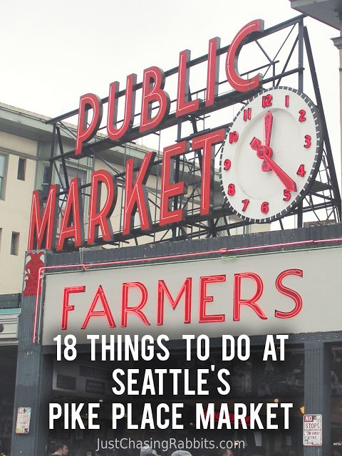 18 Things To Do at Seattle's Pike Place Market