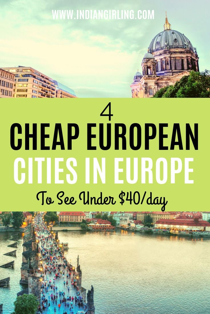 4 Cheap European Cities To See For Under $40 A Day