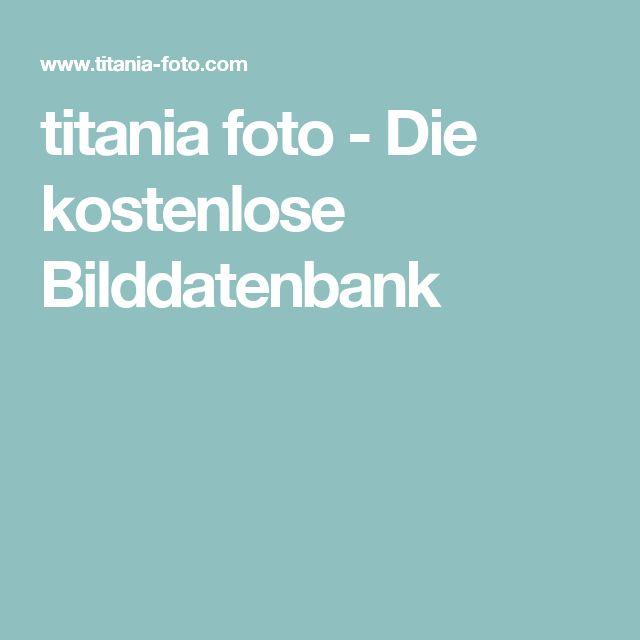 titania foto - Die kostenlose Bilddatenbank