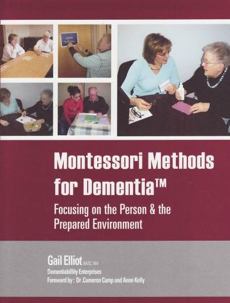 Montessori Methods for Dementia - Focusing on the Person and the Prepared Environment