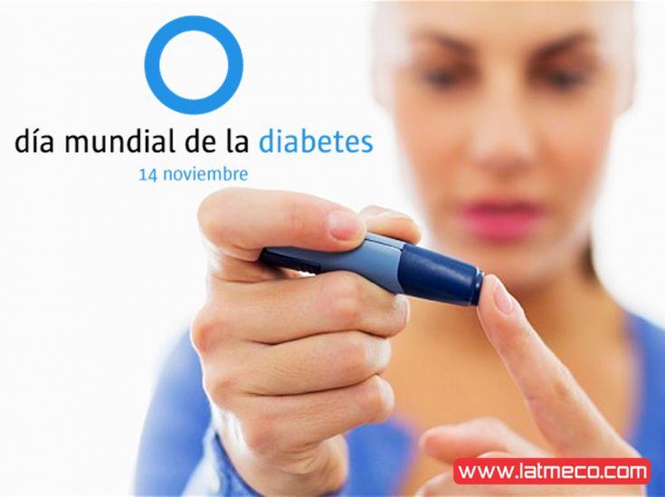 Dia Mundial de la Diabetes - 14 de Noviembre - Latmeco.com