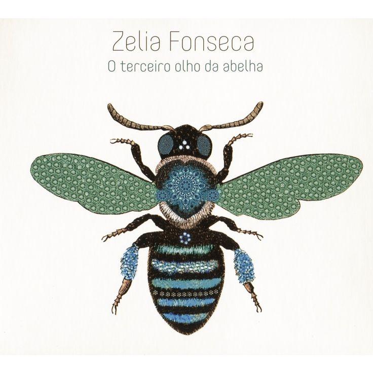 Zelia Fonseca - O Terceiro Olho da Abelha (CD)