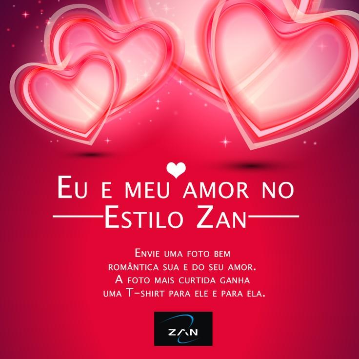 Promoção Facebook Zan: Eu e meu amor no estilo Zan