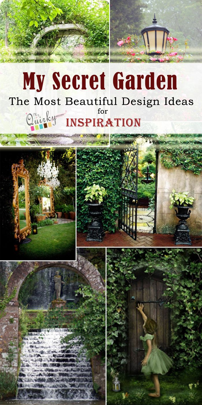 20+ My Secret Garden Ideas | The Most Beautiful Design Ideas for Inspiration