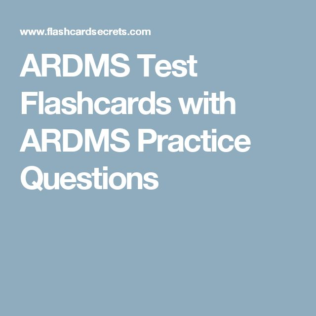 ARDMS Test Flashcards with ARDMS Practice Questions