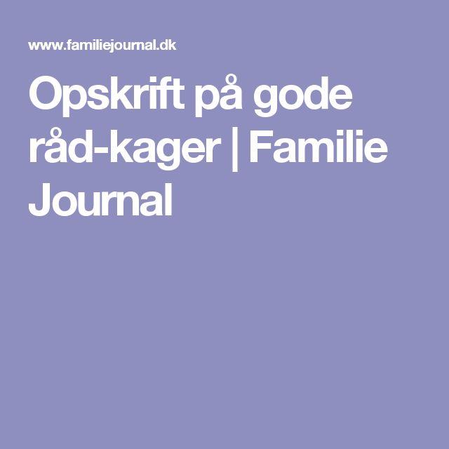 Opskrift på gode råd-kager | Familie Journal