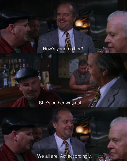 (the Departed) This is probably one of my favorite little quote-moments in a movie.