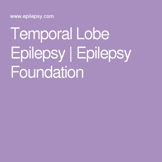 Temporal Lobe Epilepsy | Epilepsy Foundation
