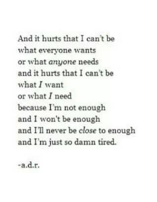 Quotes  It Hurts  I M Tired Quotes  Enough Is Enough Quotes  QuotesIm Annoyed Quotes