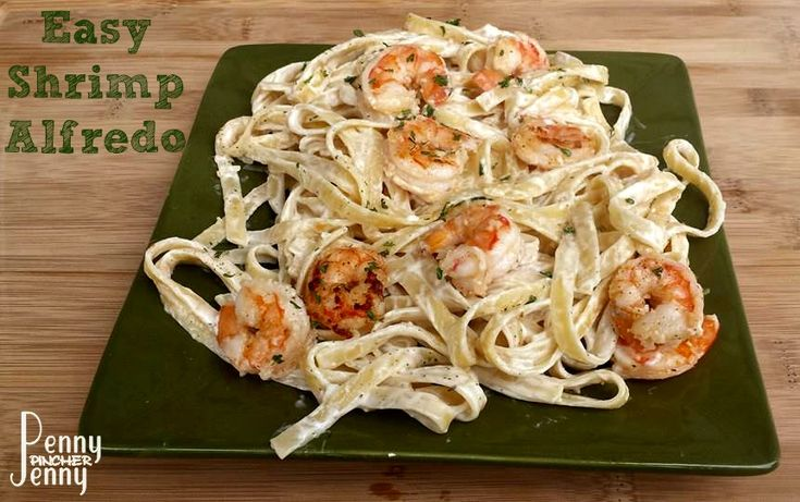Easy Shrimp Alfredo Recipe!